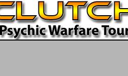 Clutch 2016 Psychic Warfare Tour Concert in Buffalo Concert Tickets for Town Ballroom on September 28, 2016 Clutch is scheduled to perform a concert in Buffalo, New York at the Town Ballroom. The Clutch Psychic Warfare Tour concert in Buffalo will be on